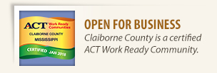 Ready for your business. Claiborne County has been named as a Work Ready Community by ACT